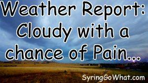 Syringomyelia - Weather Pain - SyringoWhat.com